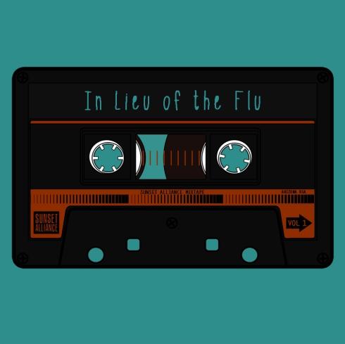 Sunset Alliance Mix Tape - In Lieu of the Flu